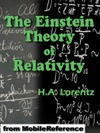 The Einstein Theory Of Relativity A Concise Statement By Prof HA Lorentz