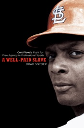 A Well-Paid Slave