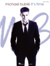 Michael Buble - Its Time Songbook