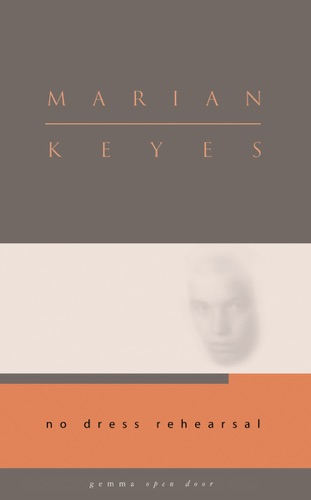 Marian Keyes - No Dress Rehearsal