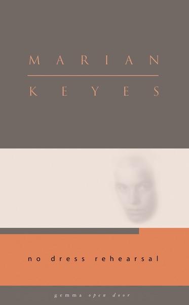 No Dress Rehearsal - Marian Keyes book cover