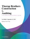 Thorup Brothers Construction V Auditing