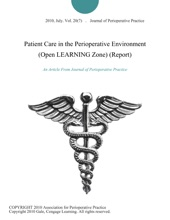 Patient Care In The Perioperative Environment (Open LEARNING Zone) (Report)