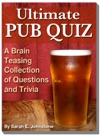 Ultimate Pub Quiz A Brain Teasing Collection Of Trivia Questions And Answers