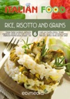 Rice Risotto And Grains