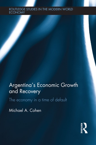 Michaël Cohen - Argentina's Economic Growth and Recovery