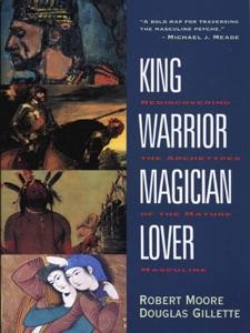 King, Warrior, Magician, Lover Book Cover
