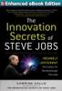 The Innovation Secrets of Steve Jobs: