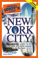 The Complete Idiot's Guide To New York City