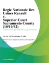 Regie Nationale Des Usines Renault V Superior Court Sacramento County