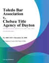 Toledo Bar Association V Chelsea Title Agency Of Dayton