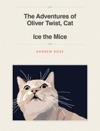 The Adventures Of Oliver Twist Cat