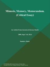 Mimesis, Memory, Memorandum (Critical Essay)