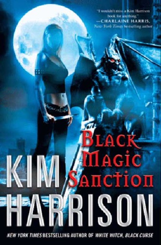 Kim Harrison - Black Magic Sanction