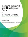 Howard Research And Development Corp V Howard County