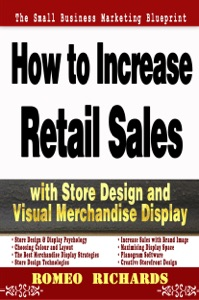 How to Increase Retail Sales with Store Design and Visual Merchandise Display Book Cover