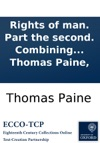Rights Of Man Part The Second Combining Principle And Practice By Thomas Paine