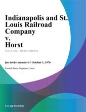 Indianapolis And St. Louis Railroad Company V. Horst