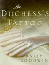 The Duchesss Tattoo