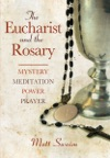 The Eucharist And The Rosary