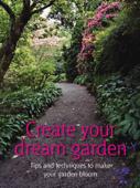 Create Your Dream Garden