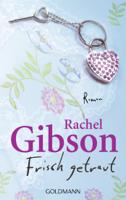 Rachel Gibson - Frisch getraut artwork