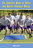 The Complete Book of Speed and Agility Football Drills