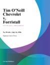 Tim Oneill Chevrolet V Forristall