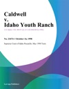 Caldwell V Idaho Youth Ranch