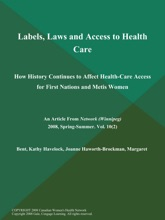 Labels, Laws and Access to Health Care: How History Continues to Affect Health-Care Access for First Nations and Metis Women