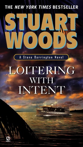 Stuart Woods - Loitering With Intent