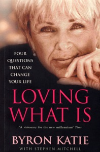 Loving What Is da Byron Katie & Stephen Mitchell