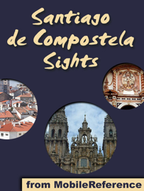 Santiago de Compostela Sights