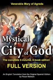 MYSTICAL CITY OF GOD: THE FULL VERSION