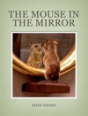 The Mouse In The Mirror