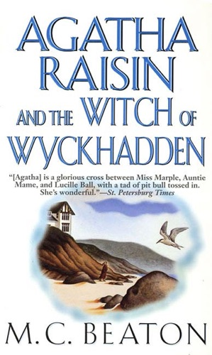 M.C. Beaton - Agatha Raisin and the Witch of Wyckhadden