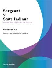 Sargeant V. State Indiana
