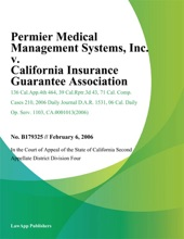 Permier Medical Management Systems, Inc. V. California Insurance Guarantee Association