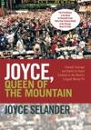Joyce Queen Of The Mountain