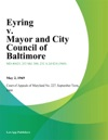 Eyring V Mayor And City Council Of Baltimore