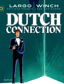 Largo Winch - Tome 6 - Dutch Connection