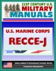 21st Century U.S. Military Manuals: U.S. Marine Corps (USMC) RECCE-J, Multiservice Procedures For Requesting Reconnaissance Information In A Joint Environment - MCRP 2-2.1