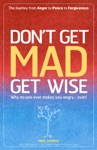 Dont Get Mad Get Wise