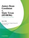 James Dean Goodman V State Texas
