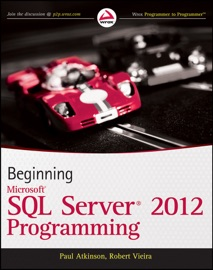 Beginning Microsoft SQL Server 2012 Programming - Paul Atkinson & Robert Vieira