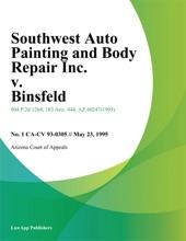 Southwest Auto Painting And Body Repair Inc. V. Binsfeld