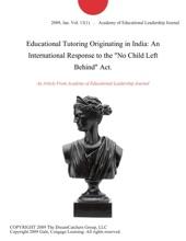 Educational Tutoring Originating in India: An International Response to the