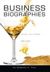 Business Biographies Shaken Not Stirred  With A Twist