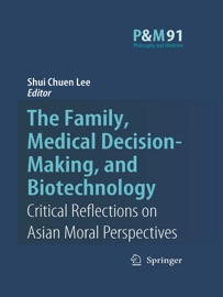 The Family Medical Decision Making And Biotechnology