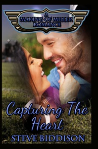 Capturing the Heart (Making of Miller Romance, #2)